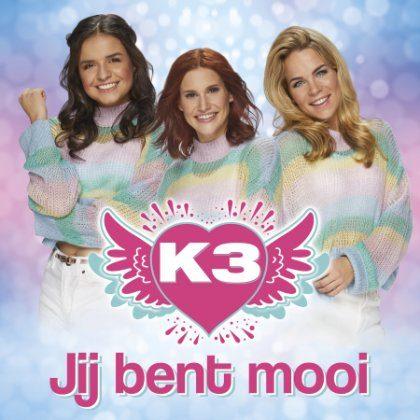 K3 - Jij bent mooi