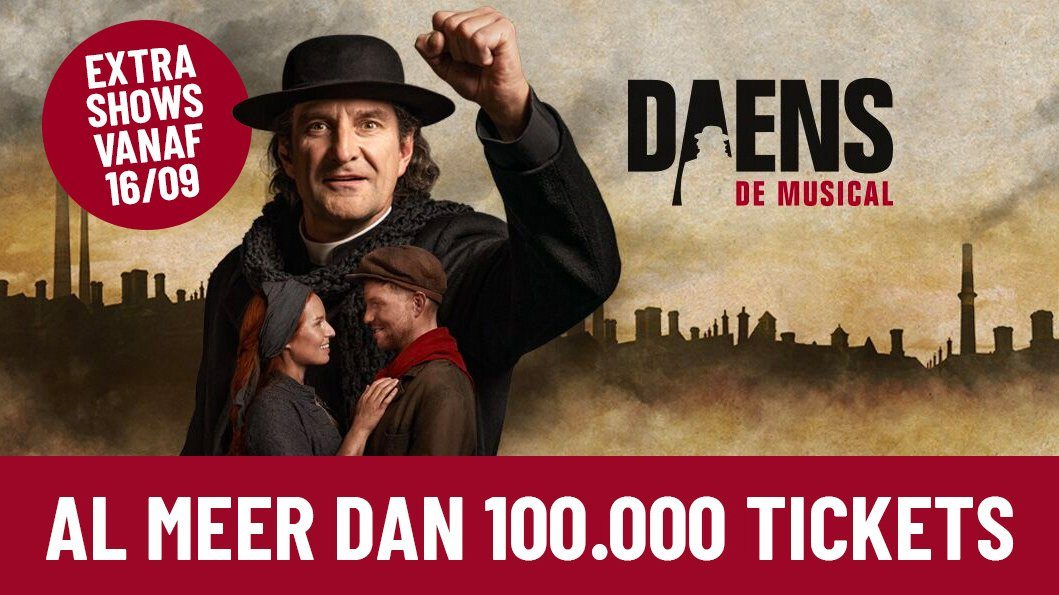 Daens, de musical overschrijdt de kaap van 100.000 tickets